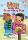Max Celebrates Groundhog Day Cover Image