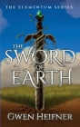 The Sword of Earth: The Elementum Series Cover Image