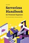Serverless Handbook: for frontend engineers Cover Image