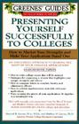 Greenes' Guides to Educational Planning: Presenting Yourself Successfully to Col Cover Image