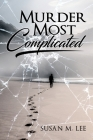 Murder Most Complicated Cover Image
