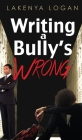 Writing a Bully's Wrong Cover Image