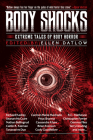 Body Shocks: Extreme Tales of Body Horror Cover Image