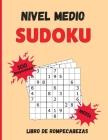 Sudoku Nivel Medio: 300 Sudokus con Soluciones Libro de Rompecabezas Nivel Medio Cover Image