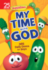 My Time with God: 365 Daily Devos for Boys (VeggieTales) Cover Image