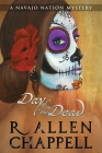 Day of the Dead: A Navajo Nation Mystery Cover Image