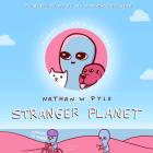 Stranger Planet (Strange Planet Series) Cover Image