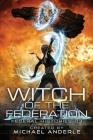 Witch Of The Federation III: Witch Of The Federation Book Three Cover Image