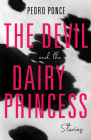 The Devil and the Dairy Princess: Stories (Blue Light Books) Cover Image