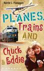 Planes, Trains and Chuck & Eddie: A Lighthearted Look at Families Cover Image