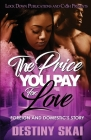 The Price You Pay for Love: Foreign and Domestic's Story Cover Image