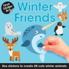 First Sticker Art: Winter Friends: Use Stickers to Create 20 Cute Winter Animals Cover Image