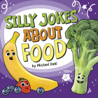 Silly Jokes about Food Cover Image