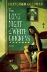 The Long Night of White Chickens Cover Image