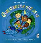 Quienquiera Que Seas = Whoever You Are Cover Image