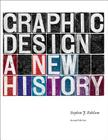 Graphic Design: A New History Cover Image