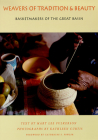 Weavers of Tradition and Beauty: Basketmakers of the Great Basin Cover Image