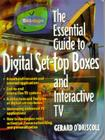 The Essential Guide to Digital Set-Top Boxes and Interactive TV Cover Image