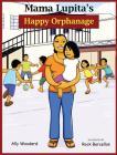 Mama Lupita's Happy Orphanage Cover Image