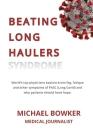 Beating Long Haulers Syndrome: World's top physicians explain brain fog, fatigue and other symptoms of PASC (Long Covid) and why patients should have Cover Image