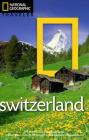 National Geographic Traveler: Switzerland Cover Image