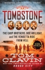 Tombstone: The Earp Brothers, Doc Holliday, and the Vendetta Ride from Hell Cover Image