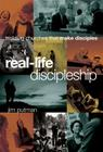 Real-Life Discipleship: Building Churches That Make Disciples Cover Image