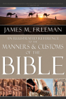 An Illustrated Reference to Manners & Customs of the Bible Cover Image