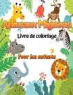 Animaux mignons: Un livre de coloriage pour enfants avec d'adorables dessins d'animaux pour les garçons et les filles de 4 à 8 ans. Cover Image