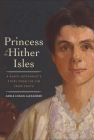 Princess of the Hither Isles: A Black Suffragist's Story from the Jim Crow South Cover Image