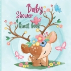 Baby Shower Guest Book: Blank page guest bookIncludes Gift Tracker Log and Memory Picture PagesBaby wishesSign in registry Cover Image
