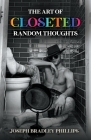 The Art of Closeted Random Thoughts Cover Image
