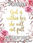 Psalms Coloring Book: A Bible Verse Colouring Book for Adults & Teens: A Fun, Original Christian Coloring Book with Joyful Designs and Inspi Cover Image