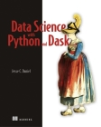 Data Science with Python and Dask Cover Image