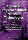 Advanced Physicochemical Treatment Technologies: Volume 5 (Handbook of Environmental Engineering #5) Cover Image