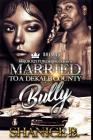 Married to a Dekalb County Bully Cover Image