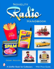 The Novelty Radio Handbook and Price Guide Cover Image
