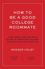 How to Be a Good College Roommate  Cover Image