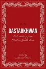 Dastarkhwan: Food Writing from Muslim South Asia Cover Image