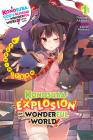Konosuba: An Explosion on This Wonderful World!, Vol. 1 (light novel): Megumin's Turn (Konosuba: An Explosion on This Wonderful World! (light novel) #1) Cover Image