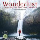 Wanderlust 2020 Wall Calendar: Trekking the Road Less Traveled Cover Image