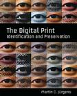 The Digital Print: Identification and Preservation [With Poster] Cover Image