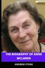 The Biography of Anne McLaren: Anne McLaren Biography: Valid Details About the English geneticist and the inventor of (IVF) Cover Image