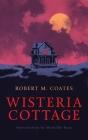 Wisteria Cottage (Valancourt 20th Century Classics) Cover Image