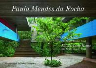Residential Masterpieces 27: Paulo Mendes Da Rocha - King House, Millan/leme  Cover Image
