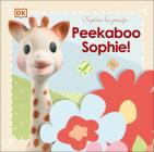 Sophie la girafe: Peekaboo Sophie! Cover Image