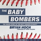The Baby Bombers Lib/E: The Inside Story of the Next Yankees Dynasty Cover Image