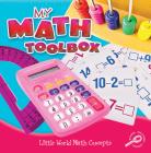 My Math Toolbox (Little World Math) Cover Image