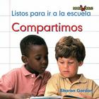 Compartimos: Listos Para Ir a la Escuela = We Share (Bookworms) Cover Image