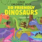 Czech Children's Book: 20 Friendly Dinosaurs Cover Image